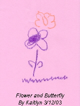 Flower and Butterfly By Kaitlyn 3/12/03
